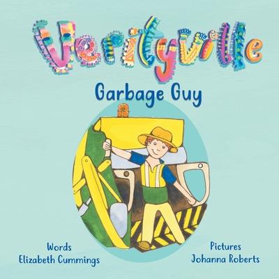 The Garbage Guy - Cummings, Elizabeth Mary
