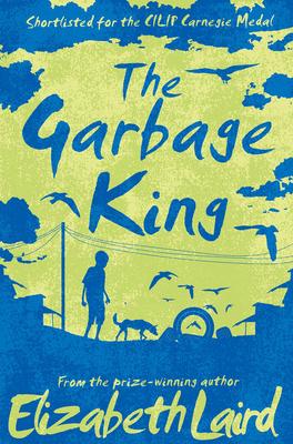 The Garbage King - Laird, Elizabeth