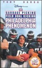 The Garbage-Picking, Field Goal-Kicking, Philadelphia Phenomenon