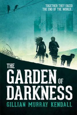 The Garden of Darkness - Kendall, Gillian Murray