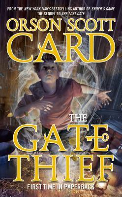 The Gate Thief - Card, Orson Scott