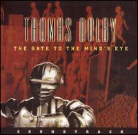 The Gate to the Mind's Eye - Thomas Dolby