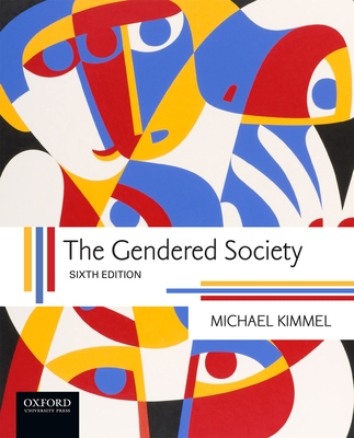 The Gendered Society - Kimmel, Michael S
