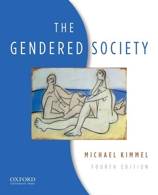 The Gendered Society - Kimmel, Michael