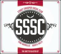 The Ghetto Blaster EP - Street Sweeper Social Club