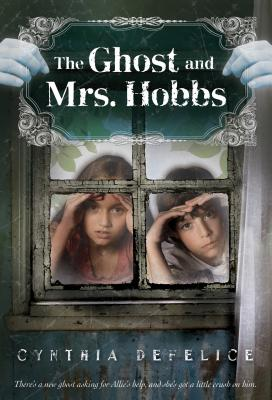 The Ghost and Mrs. Hobbs - DeFelice, Cynthia C