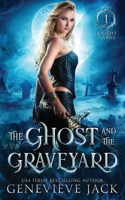 The Ghost and the Graveyard - Jack, Genevieve