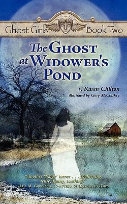 The Ghost at Widower's Pond - Chilton, Karen