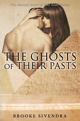 The Ghosts of Their Pasts - Sivendra, Brooke