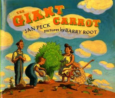 The Giant Carrot - Peck, Jan