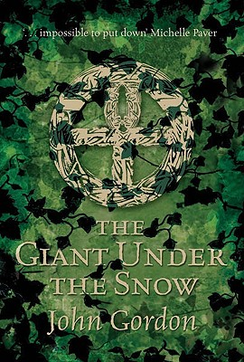 The Giant Under the Snow - Gordon, John, Professor