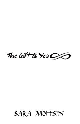 The Gift Is You - Mohsin, Sara