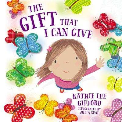 The Gift That I Can Give - Gifford, Kathie Lee