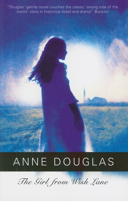 The Girl from Wish Lane - Douglas, Anne