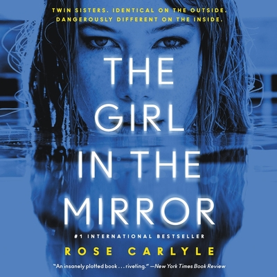 The Girl in the Mirror - Robinson, Holly (Read by), and Carlyle, Rose
