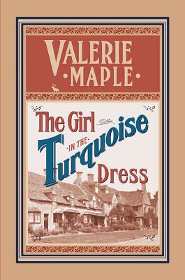 The Girl in the Turquoise Dress - Maple, Valerie