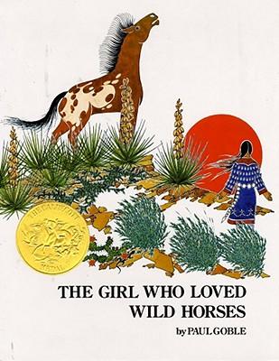 The Girl Who Loved Wild Horses - Goble, Paul