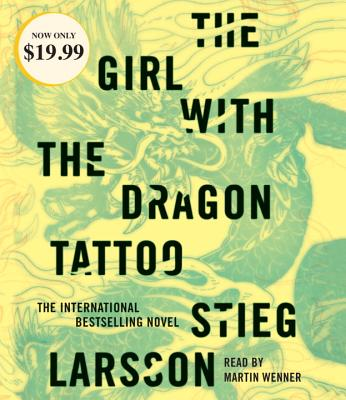 The Girl with the Dragon Tattoo - Larsson, Stieg, and Keeland, Reg (Translated by), and Wenner, Martin (Read by)
