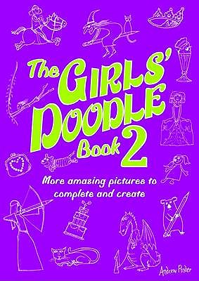 The Girls' Doodle Book 2 -