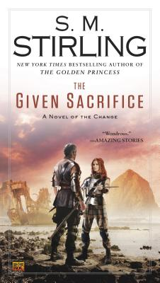 The Given Sacrifice - Stirling, S M