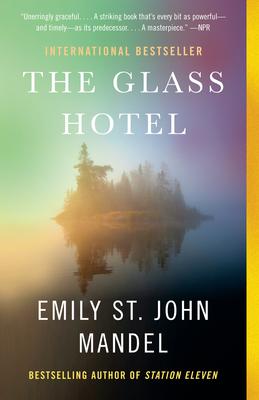 The Glass Hotel - Mandel, Emily St John