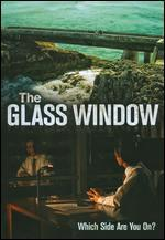 The Glass Window