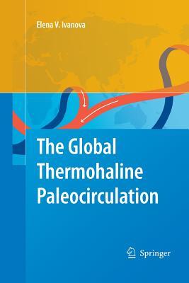 The Global Thermohaline Paleocirculation - Ivanova, Elena