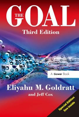 The Goal: A Process of Ongoing Improvement - Goldratt, Eliyahu M., and Cox, Jeff