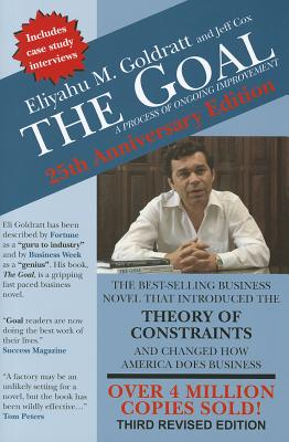 The Goal: A Process of Ongoing Improvement - Goldratt, Eliyahu M