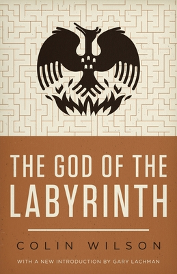 The God of the Labyrinth - Wilson, Colin