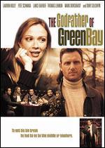The Godfather of Green Bay - Pete Schwaba