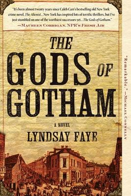 The Gods of Gotham - Faye, Lyndsay