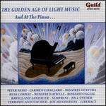 The Golden Age of Light Music: And at the Piano?