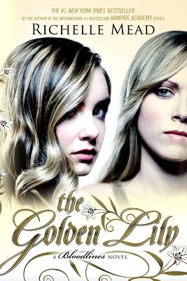 The Golden Lily - Mead, Richelle