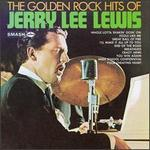 The Golden Rock Hits of Jerry Lee Lewis