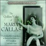 The Golden Voice of Maria Callas