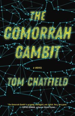 The Gomorrah Gambit - Chatfield, Tom