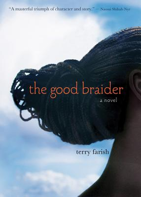 The Good Braider - Farish, Terry