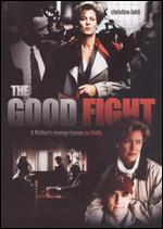 The Good Fight - John David Coles