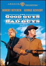 The Good Guys and the Bad Guys - Burt Kennedy