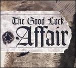 The Good Luck Affair