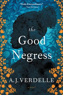 The Good Negress - Verdelle, A J