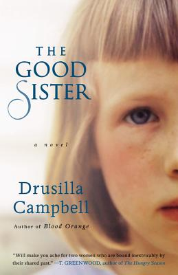 The Good Sister - Campbell, Drusilla