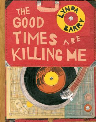 The Good Times Are Killing Me - Barry, Lynda