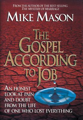 The Gospel According to Job - Mason, Mike