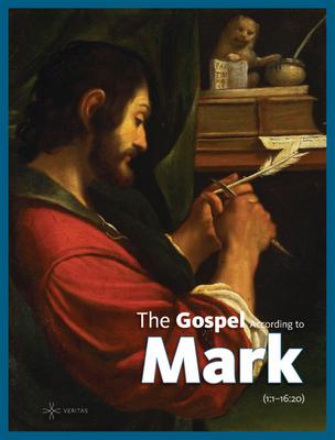 The Gospel According to Mark - Veritas (Editor)