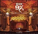 The Grand Theatre, Vol. 1 - Old 97's
