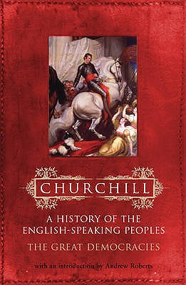 The Great Democracies - Churchill, Winston S., Sir