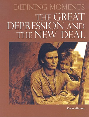 The Great Depression and the New Deal - Hillstrom, Kevin