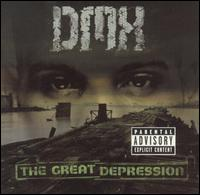 The Great Depression - DMX